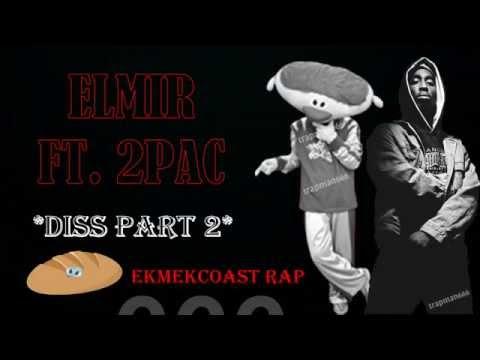 Elmır Ekmek Kafalı OÇ ft. 2Pac | Alayına Diss Part-2 | EKMEKCOAST RAP