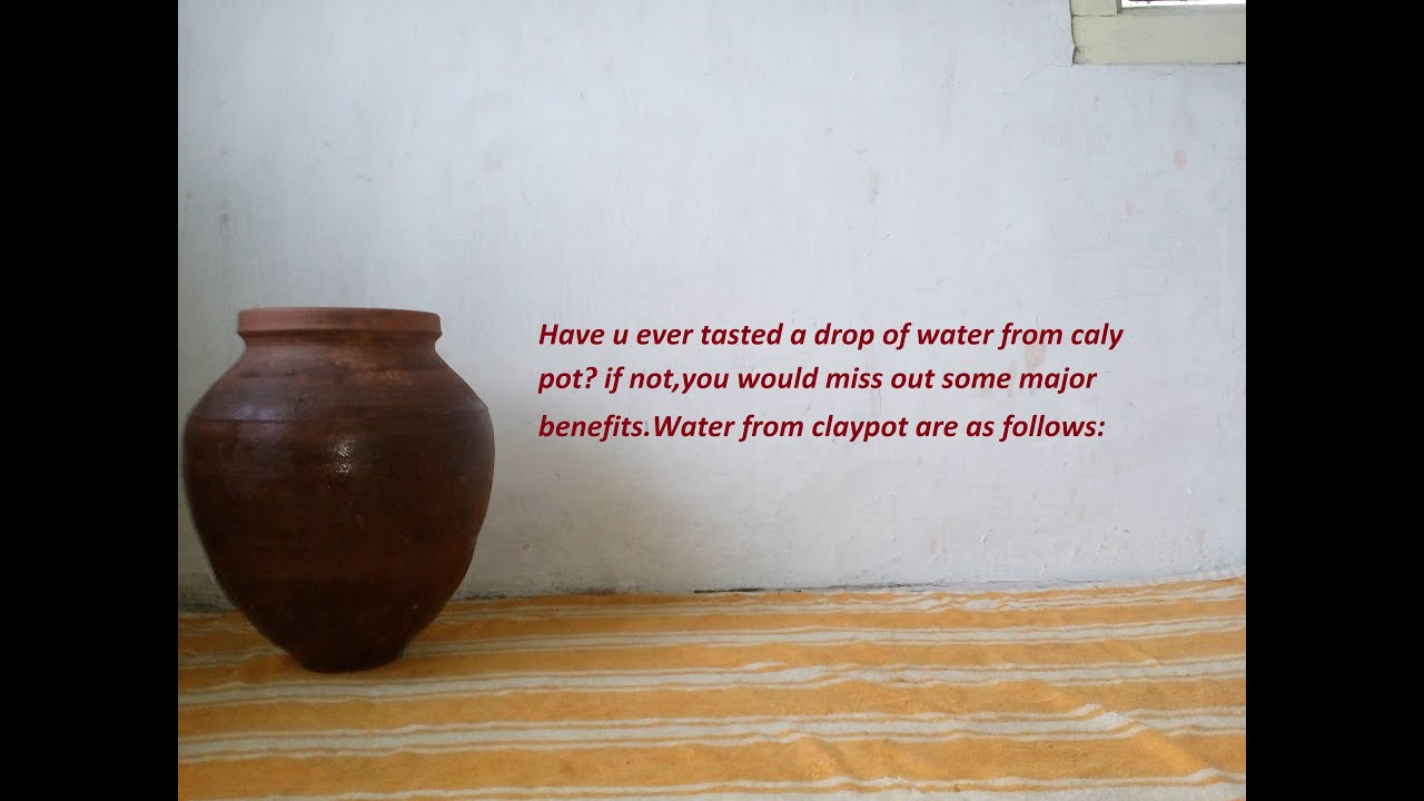 Amazing health benefits of drinking clay pot water YouTube