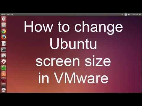How to change Ubuntu screen size in VMware - How to VMware