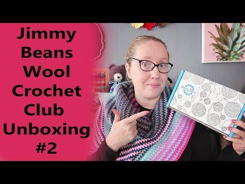 Jimmy Beans Wool Crochet Club Unboxing #2