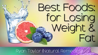 Foods for Weight Loss and Fat Burning
