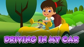Driving in My Car - Famous Nursery Rhyme for kids