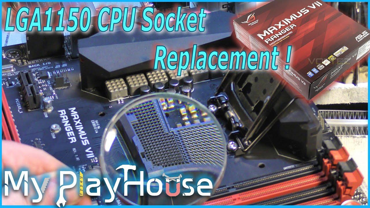 How to DIY LGA1150 CPU Socket Replacement - 404