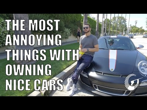 THE MOST ANNOYING THINGS WITH OWNING NICE CARS! LTACY - Episode 33