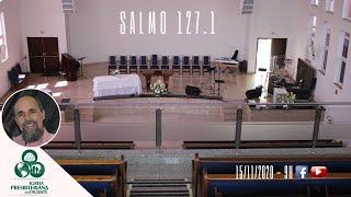 Reflexão: Salmo 127.1 - IPT