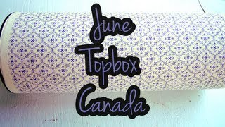 June Topbox Canada Thumbnail