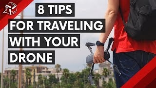 8 Tips for Traveling with your Drone