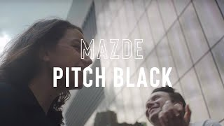 Mazde - Pitch Black feat. LissA (Official Music Video)