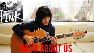 What About Us - P!nk (Andrew Foy Arrangement) (fingerstyle guitar cover) free tabs