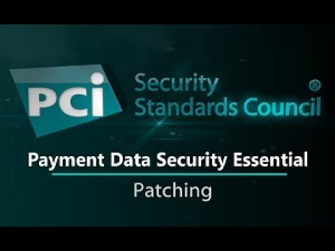 Payment Data Security Essential: Patching
