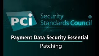 Payment Data Security Essential: Patching thumbnail