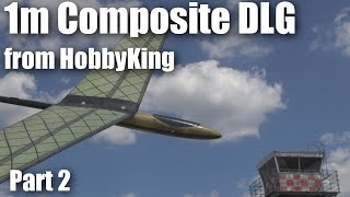 Mini DLG Composite 1000mm from HobbyKing (part 2)