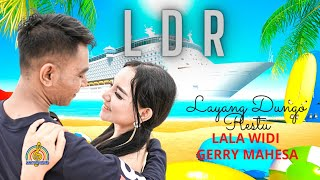 GERRY MAHESA ft. LALA WIDI - LDR | LAYANG DUNGO RESTU (Official Music Video)