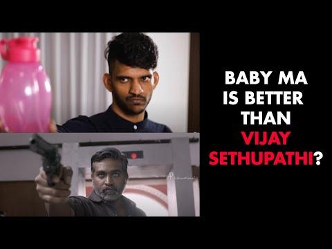 BabyMa is better than Vijay Sethupathi?