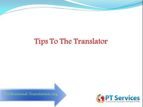Tips to the translator