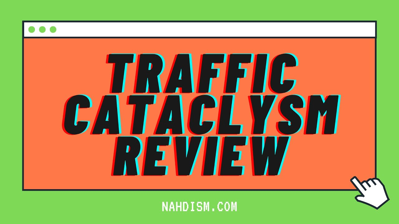 Traffic Cataclysm Review – Sell High Ticket Offers For FREE