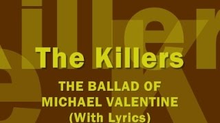 The Killers - The Ballad Of Michael Valentine (With Lyrics)