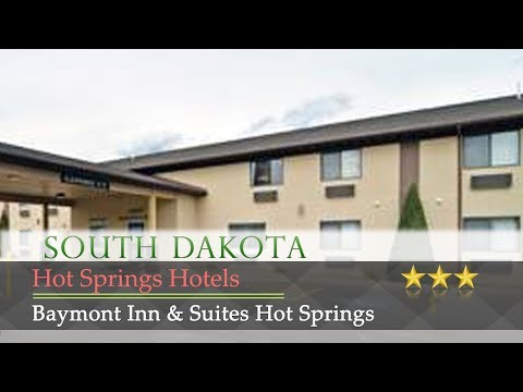 Baymont Inn & Suites Hot Springs - Hot Springs Hotels, South Dakota