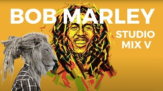 Bob Marley Special | STUDIO MIX V | The Reggae Professor