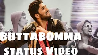 Buttabomma(WhatsApp)status video Telugu songs