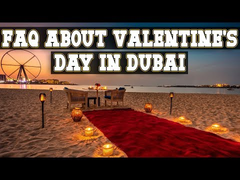 Frequently Asked Questions About Valentine's Day In Dubai