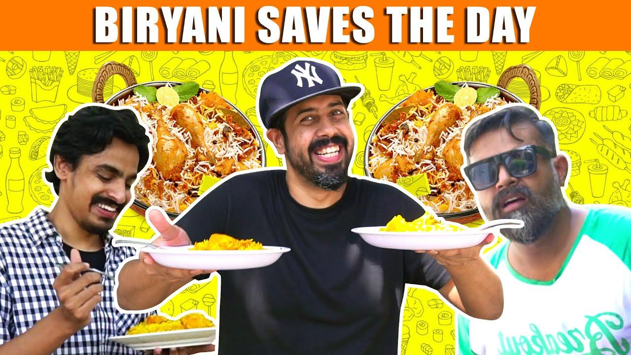 Biryani Saves The Day   Bekaar Films   Comedy Skit
