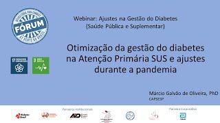 Atenção Primária SUS -  Otimização da gestão do diabetes por Dr. Márcio Galvão