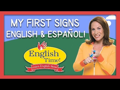 My First Signs — English and Spanish | Signing Time | English Time