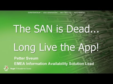 The SAN Is Dead - Long Live The App