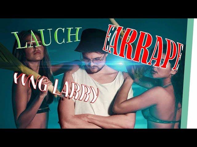 YUNG LARRY - Lauch - *EARRAPE*