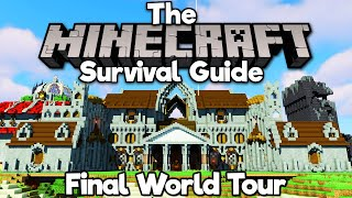 Season Finale World Tour! ▫ Tнe Minecraft Survival Guide (Tutorial Lets Play) [Part 364]