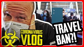 CORONAVIRUS TRAVEL BAN | Flying from China to USA
