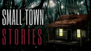 6 TRUE Scary Small Town Stories (Vol. 8)