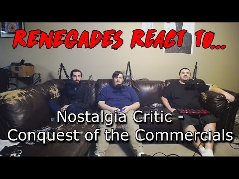 Renegades React to... Nostalgia Critic - Conquest of the Commercials