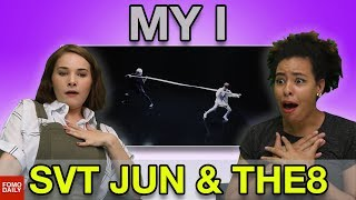 """JUN & THE8 """"MY I"""" • Fomo Daily Reacts"""