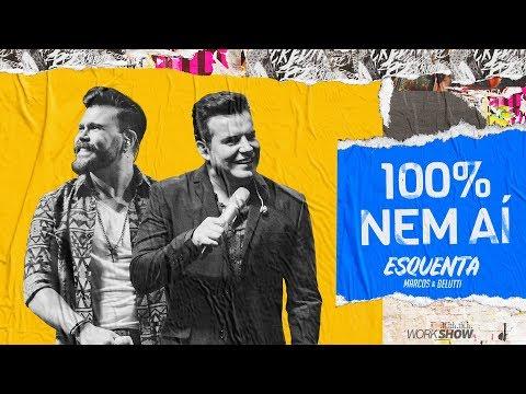 Marcos e Belutti - 100% Nem Aí #EsquentaMarcoseBelutti
