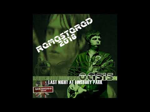 Oasis - Live At Finsbury Park 7-7-2002 (RSO REMASTERED 2018)