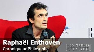 Raphaël Enthoven : Mediatico Ergo Sum (Les Mardis de l'ESSEC)