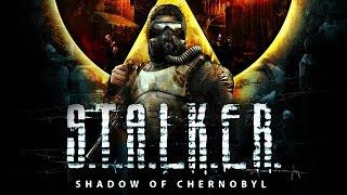 видео Прохождение игры Сталкер Тень Чернобыля (S.T.A.L.K.E.R Shadow of Chernobyl)