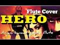 Hero Tune   Instrumental Flute Cover    Anjani Flute