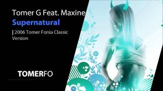 Download TOMERFO | Tomer G Feat. Maxine - Supernatural (Tomer Fonia Classical Version) MP3 song and Music Video