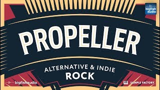 Big Fish Audio presents... Propeller: Alternative & Indie Rock