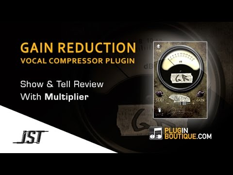 Gain Reduction Deluxe Vocal Compressor Plugin By JST - Show & Reveal