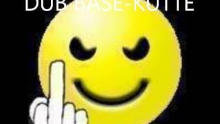 DUB BASE KUTTE