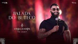 Gusttavo Lima -  Balada do Buteco (O Embaixador The Legacy)