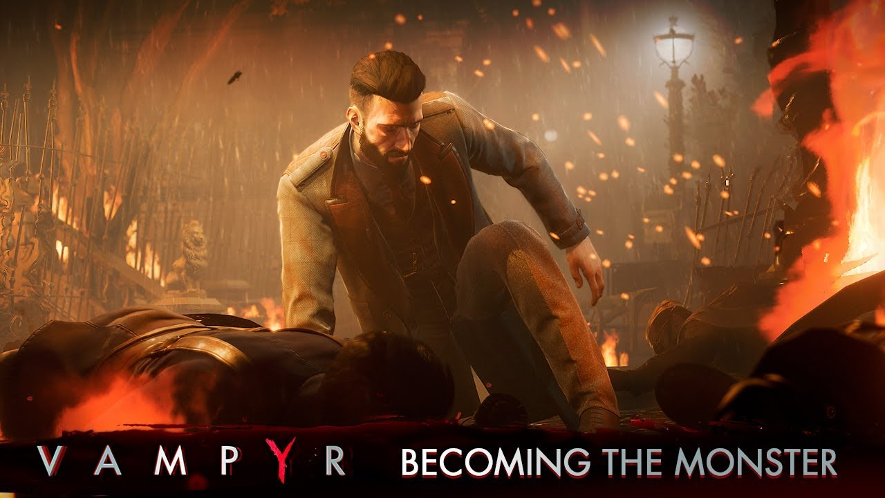Vampyr - Becoming the Monster