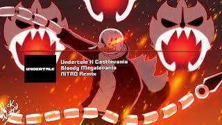 "Undertale X Castlevania - ""Bloody Megalovania"" NITRO Remix"