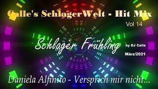 Schlager Frühling 2021 by DJ Calle - Calle's Schlager Welt Hit Mix Vol.15