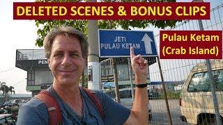 "Pulau Ketam Day Trip - DELETED SCENES & BONUS CLIPS from Malaysia's ""Crab Island"""