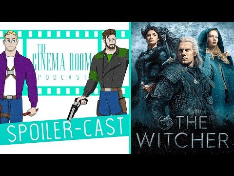 The Witcher Is Taking Over | The Cinema Room Spoiler-Cast - #30 - Netflix's The Witcher